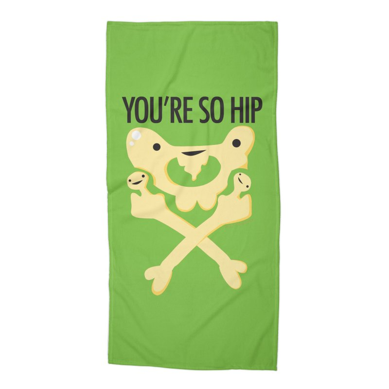 Pelvis - You're So Hip Accessories Beach Towel by I Heart Guts