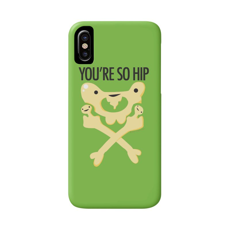 Pelvis - You're So Hip Accessories Phone Case by I Heart Guts
