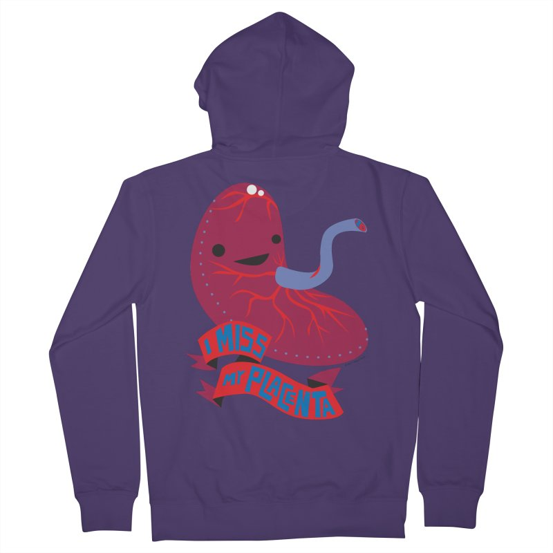 I Miss My Placenta Women's Zip-Up Hoody by I Heart Guts