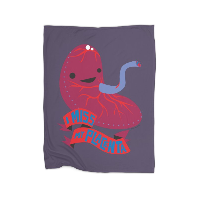 I Miss My Placenta Home Blanket by I Heart Guts