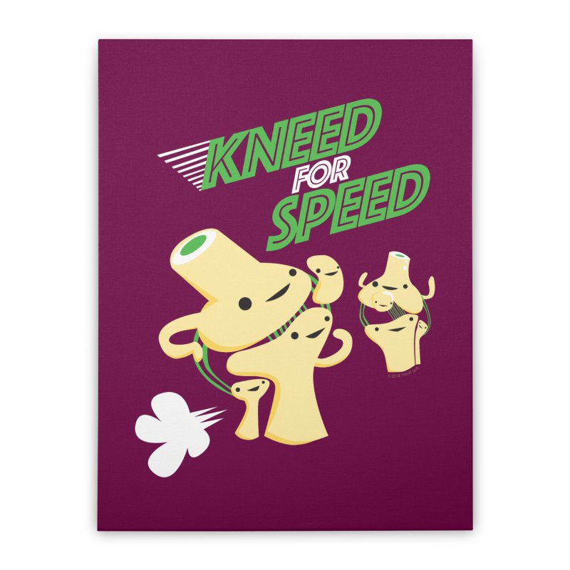 Kneed For Speed Home Stretched Canvas by I Heart Guts