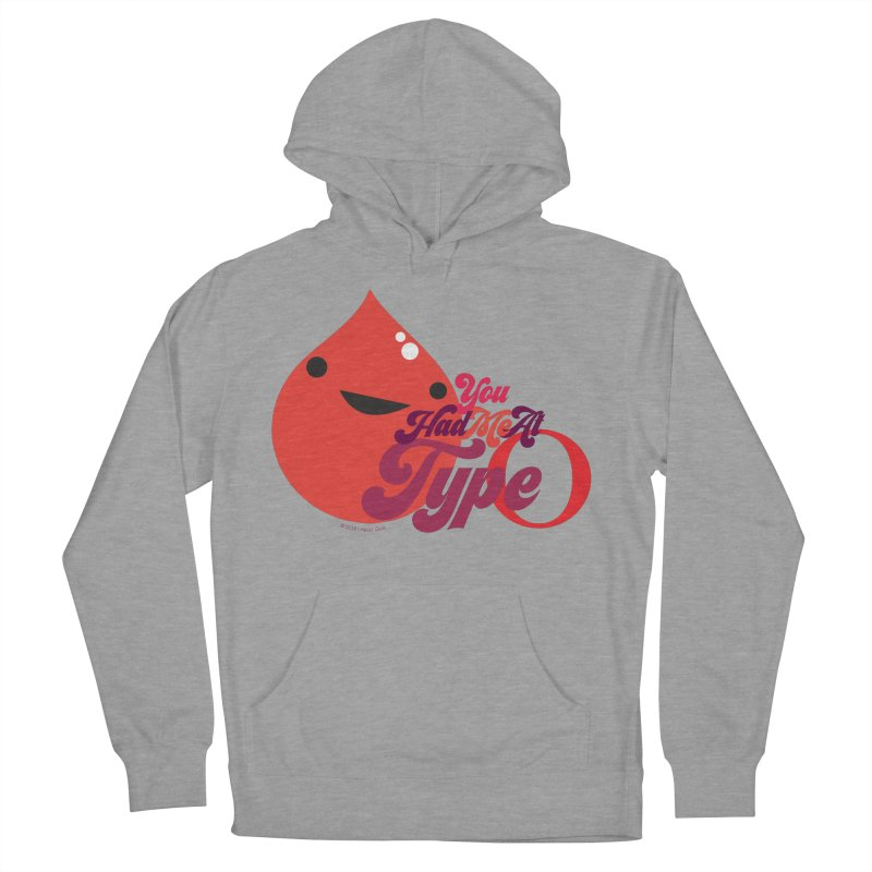Blood - You Had Me at Type O Women's Pullover Hoody by I Heart Guts