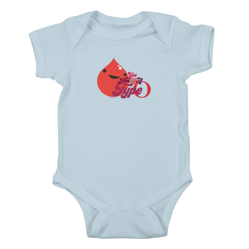 Blood - You Had Me at Type O Kids Baby Bodysuit by I Heart Guts
