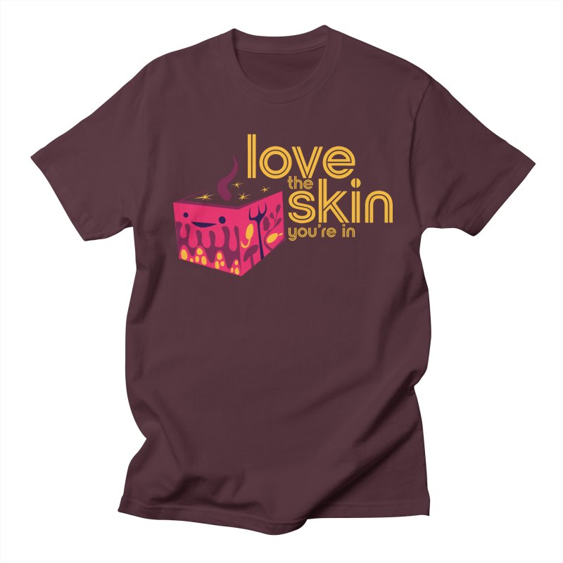 Love the Skin You're In Men's T-Shirt by I Heart Guts