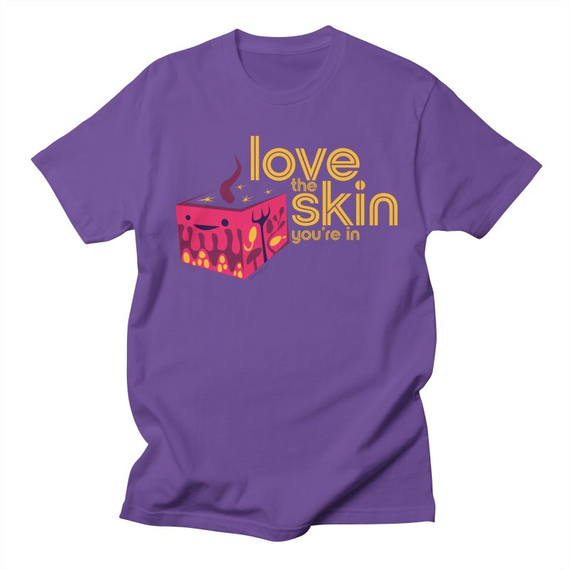 Love the Skin You're In Women's Unisex T-Shirt by I Heart Guts