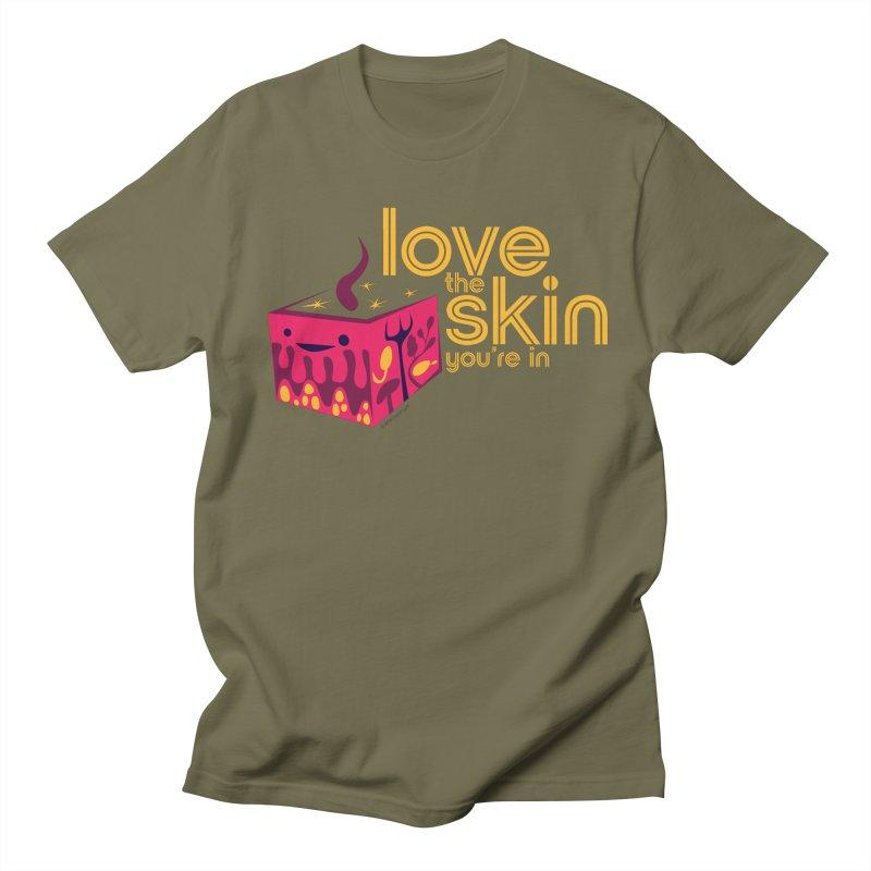 Love the Skin You're In Women's Regular Unisex T-Shirt by I Heart Guts