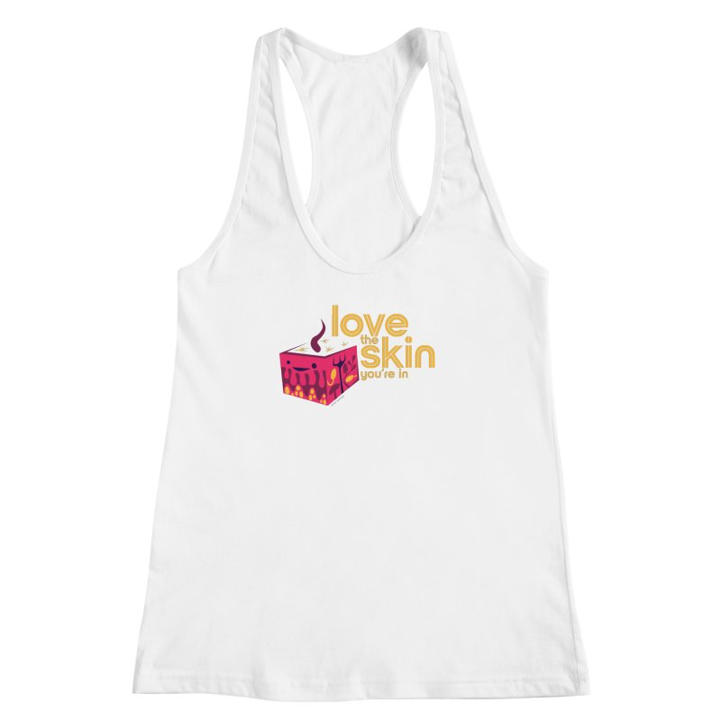 Love the Skin You're In Women's Racerback Tank by I Heart Guts