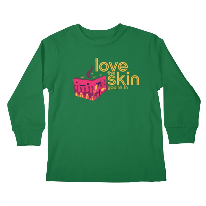 Love the Skin You're In Kids Longsleeve T-Shirt by I Heart Guts