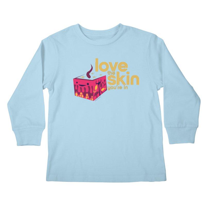 Love the Skin You're In Kids Longsleeve T-Shirt by I Heart Guts