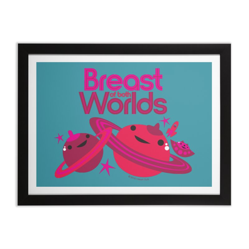 Breast of Both Worlds Home Framed Fine Art Print by I Heart Guts