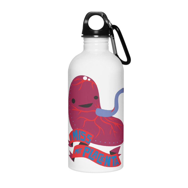 I Miss My Placenta Accessories Water Bottle by I Heart Guts