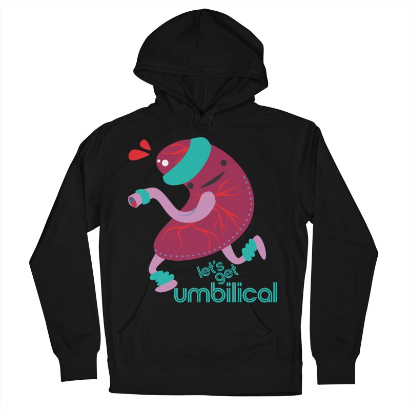 Placenta - Let's Get Umbilical Women's French Terry Pullover Hoody by I Heart Guts