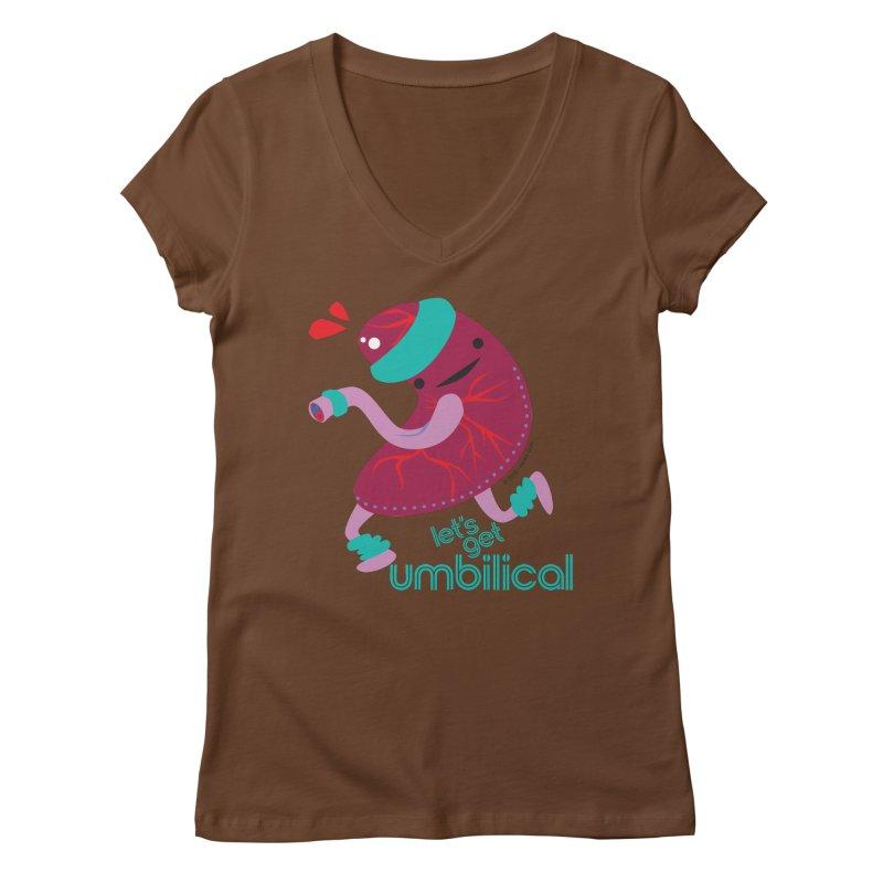 Placenta - Let's Get Umbilical Women's Regular V-Neck by I Heart Guts