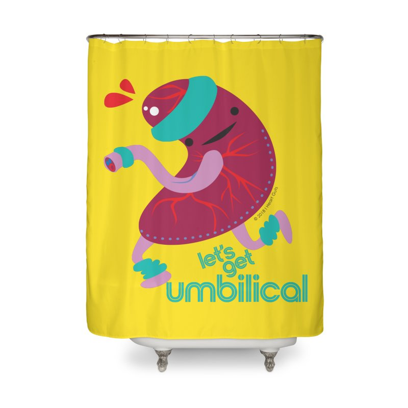 Placenta - Let's Get Umbilical Home Shower Curtain by I Heart Guts