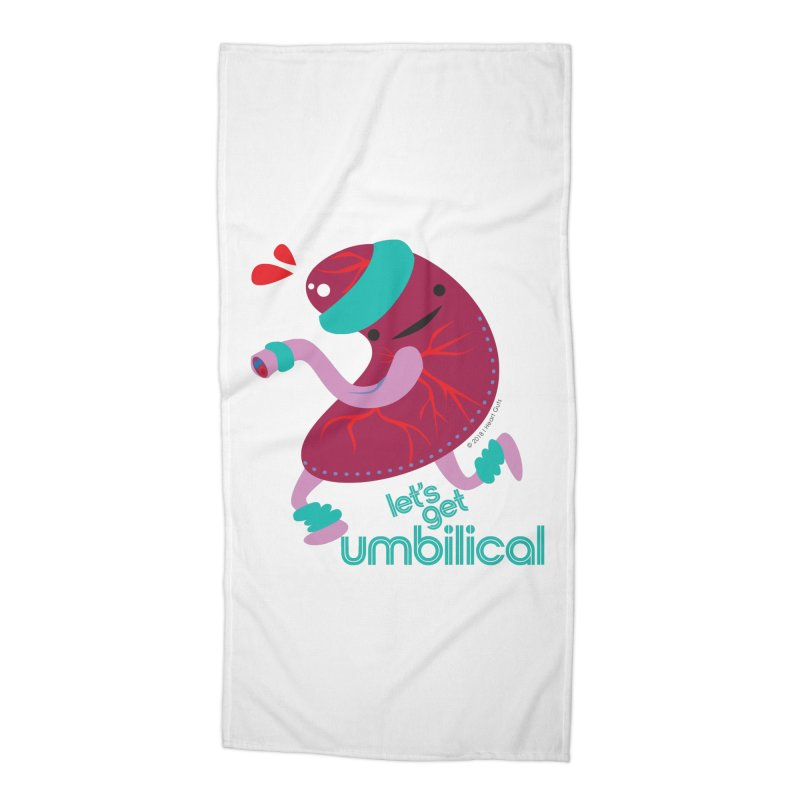Placenta - Let's Get Umbilical Accessories Beach Towel by I Heart Guts