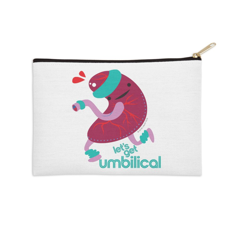 Placenta - Let's Get Umbilical Accessories Zip Pouch by I Heart Guts