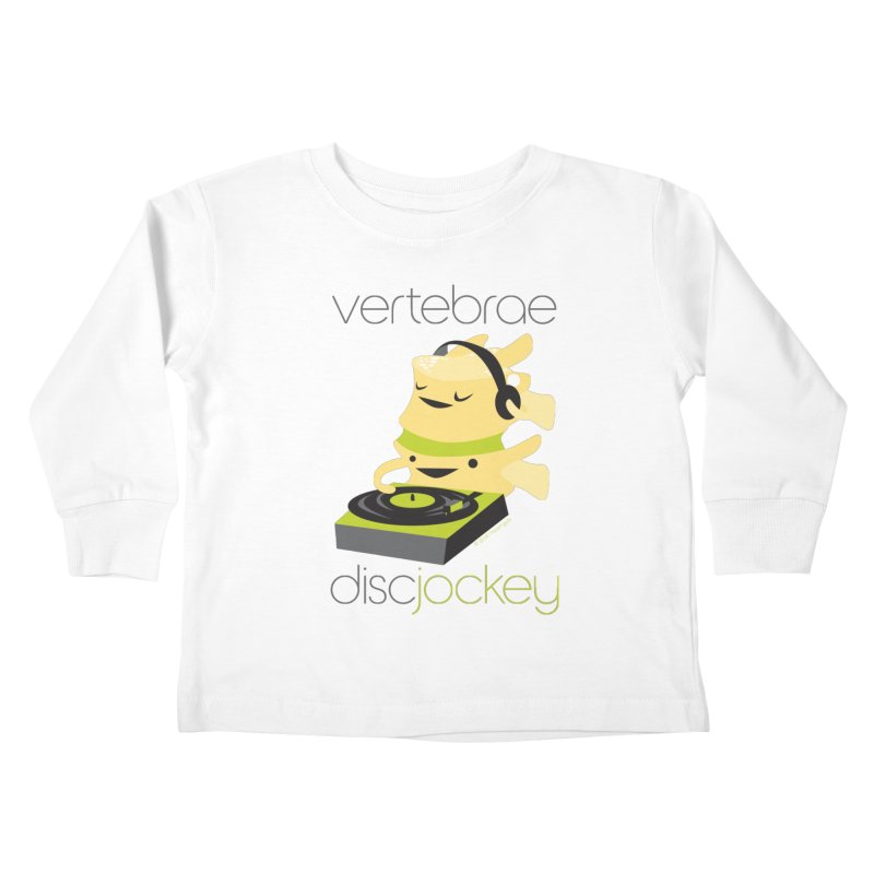 Vertebrae - Disc Jockey Kids Toddler Longsleeve T-Shirt by I Heart Guts