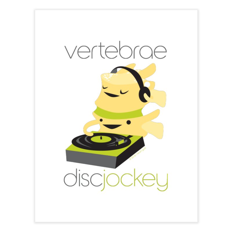 Vertebrae - Disc Jockey Home Fine Art Print by I Heart Guts