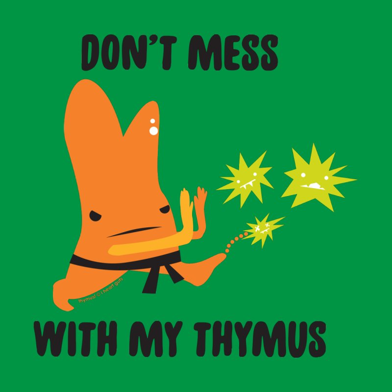 Don't Mess With My Thymus Accessories Notebook by I Heart Guts