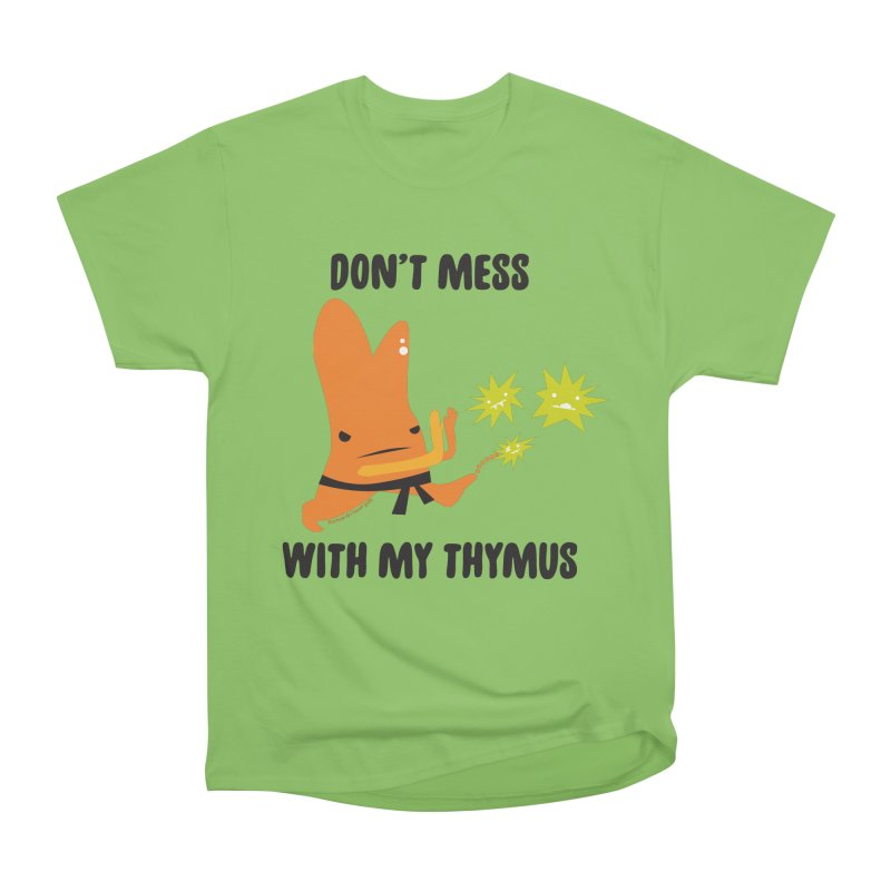 Don't Mess With My Thymus Men's Heavyweight T-Shirt by I Heart Guts
