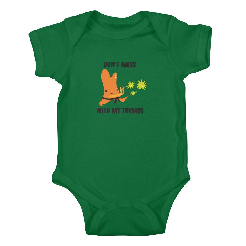 Don't Mess With My Thymus Kids Baby Bodysuit by I Heart Guts
