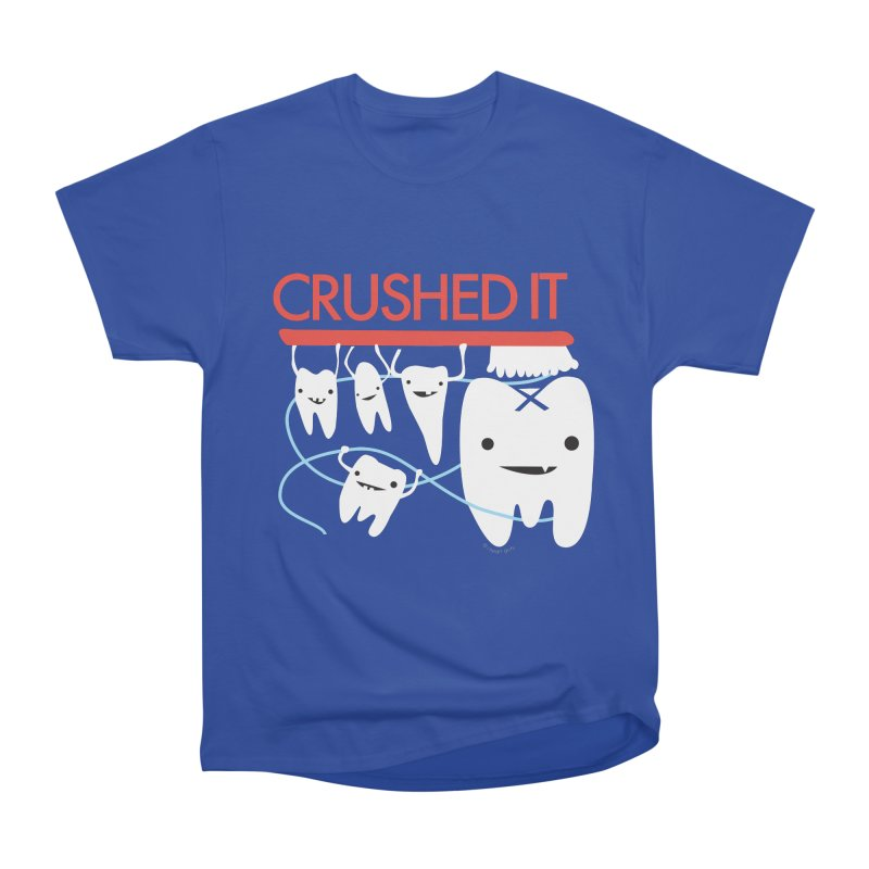 Teeth - Crushed It Women's Heavyweight Unisex T-Shirt by I Heart Guts