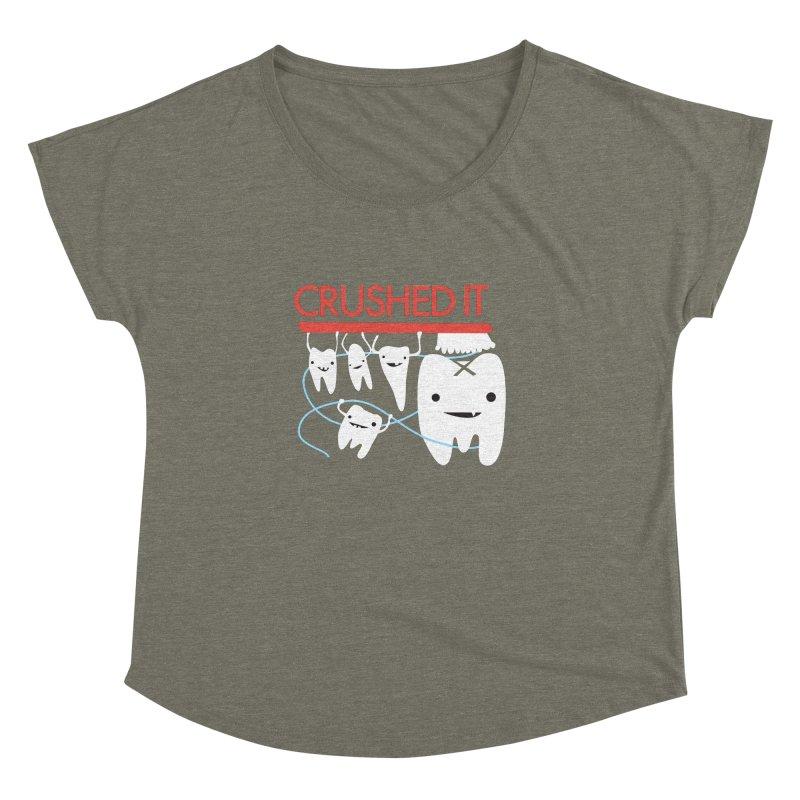 Teeth - Crushed It Women's Dolman Scoop Neck by I Heart Guts