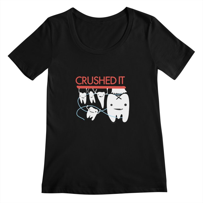 Teeth - Crushed It Women's Regular Scoop Neck by I Heart Guts