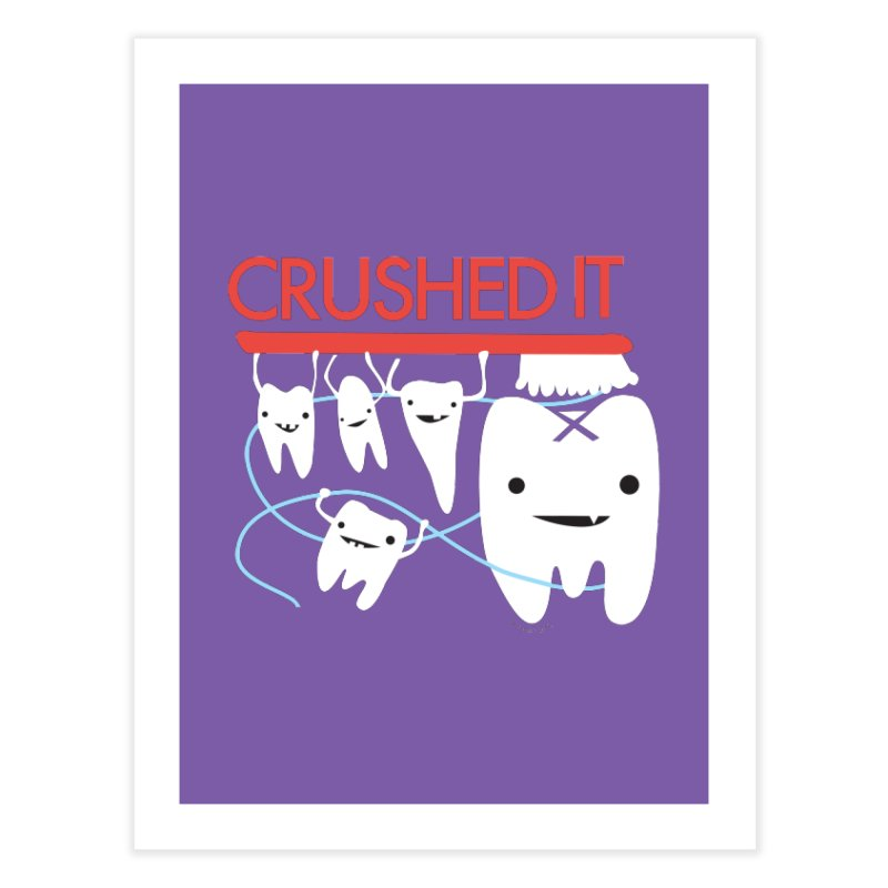 Teeth - Crushed It Home Fine Art Print by I Heart Guts