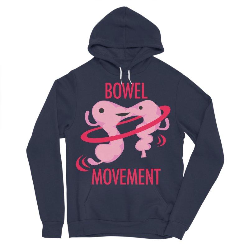 Bowel Movement Women's Sponge Fleece Pullover Hoody by I Heart Guts