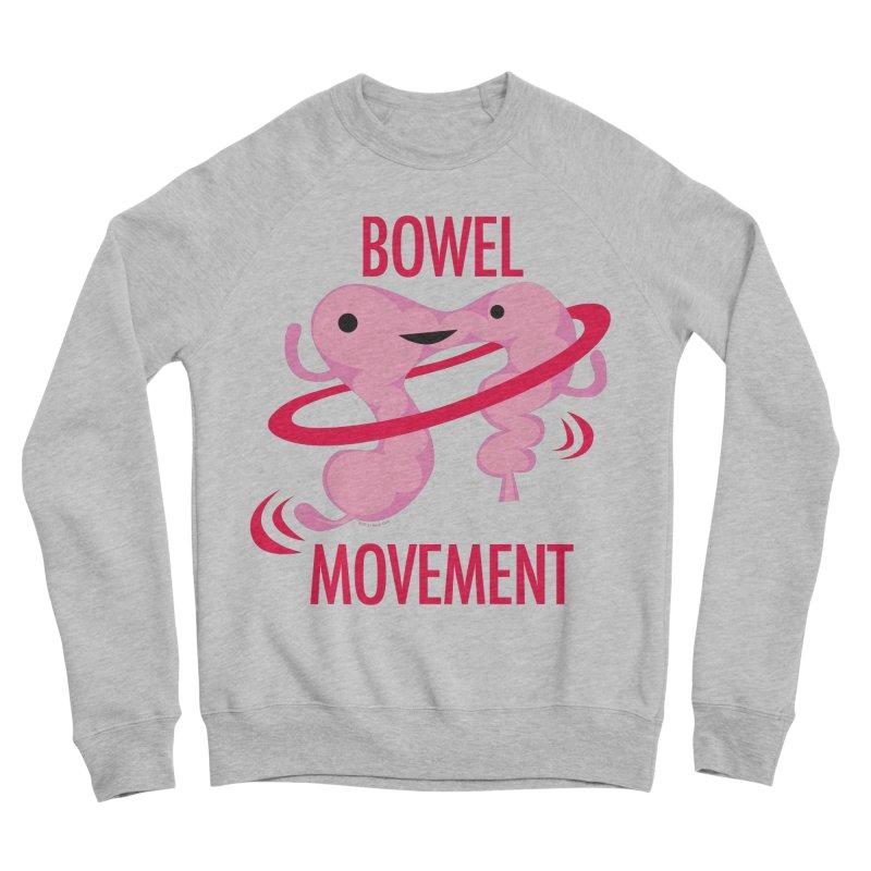 Bowel Movement Women's Sponge Fleece Sweatshirt by I Heart Guts