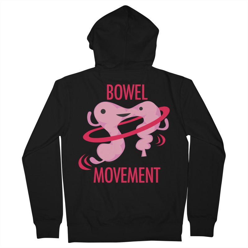 Bowel Movement Women's French Terry Zip-Up Hoody by I Heart Guts