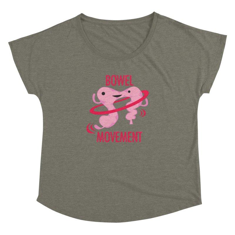 Bowel Movement Women's Dolman Scoop Neck by I Heart Guts