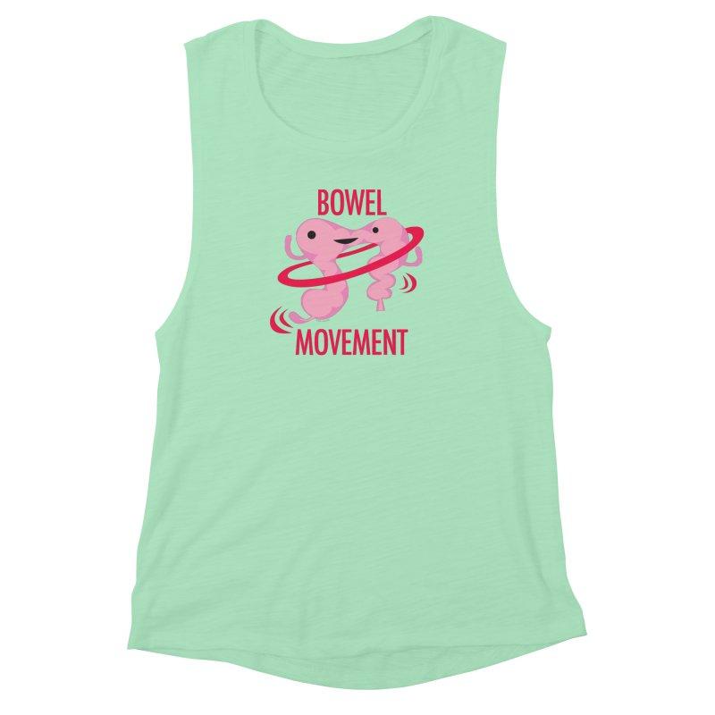Bowel Movement Women's Muscle Tank by I Heart Guts
