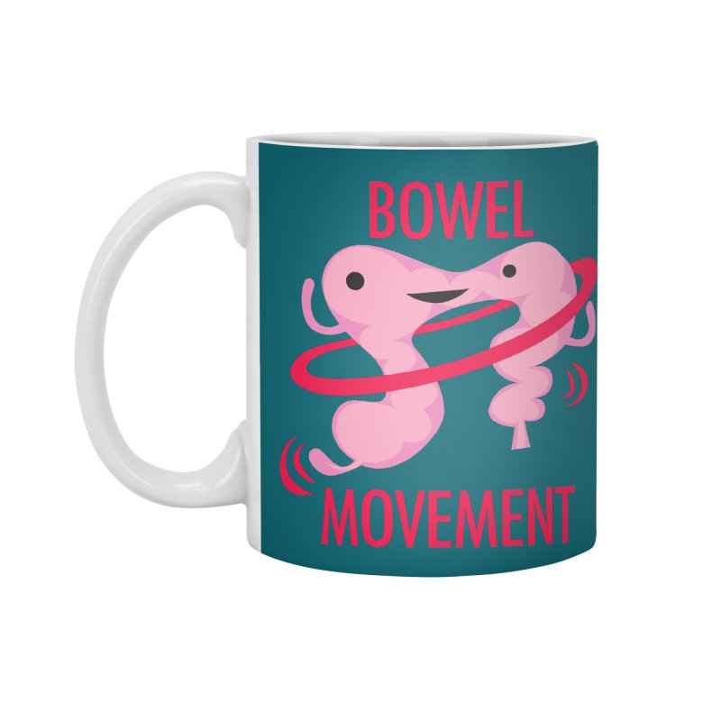 Bowel Movement Accessories Mug by I Heart Guts