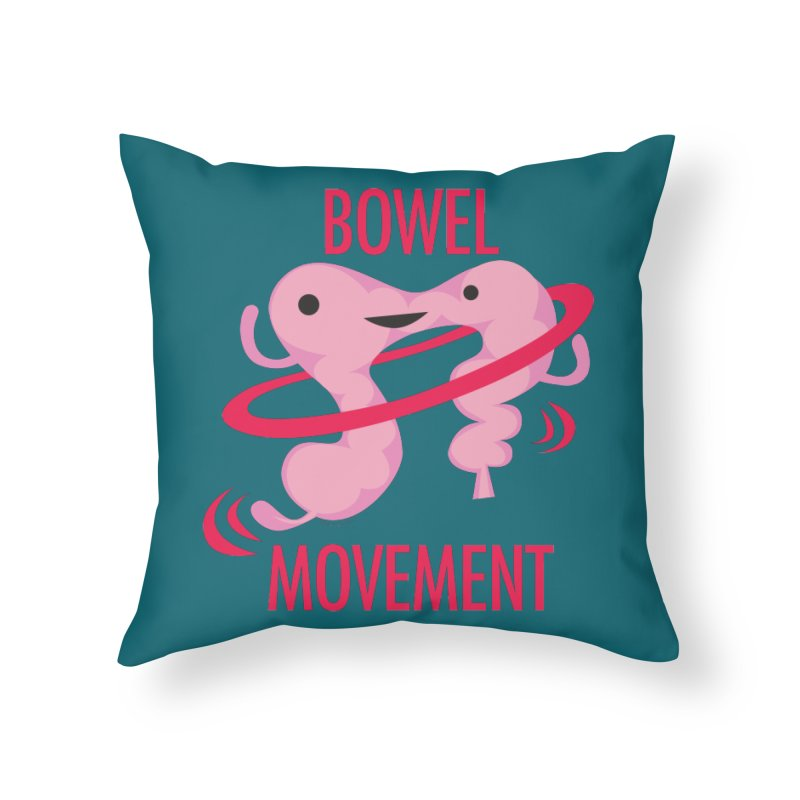 Bowel Movement Home Throw Pillow by I Heart Guts