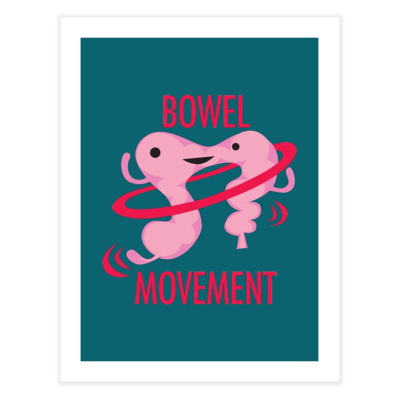 Bowel Movement Home Fine Art Print by I Heart Guts