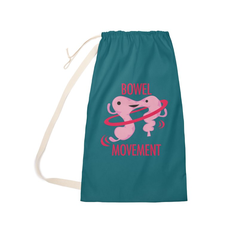 Bowel Movement Accessories Laundry Bag Bag by I Heart Guts