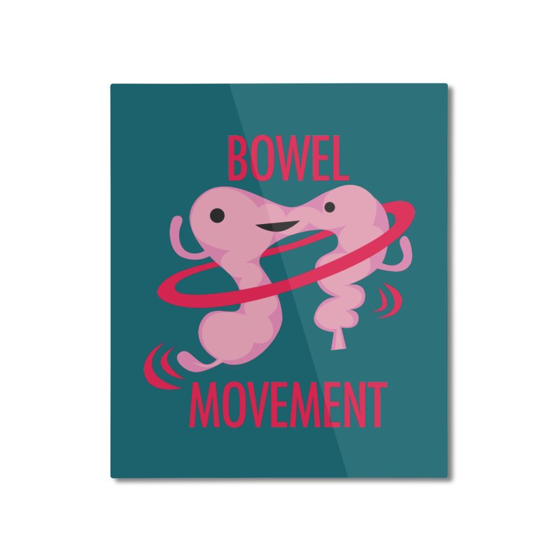 Bowel Movement Home Mounted Aluminum Print by I Heart Guts