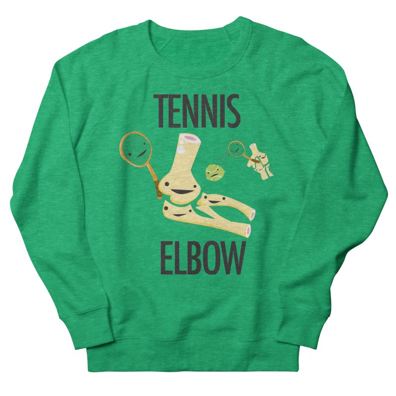 Tennis Elbow Women's French Terry Sweatshirt by I Heart Guts