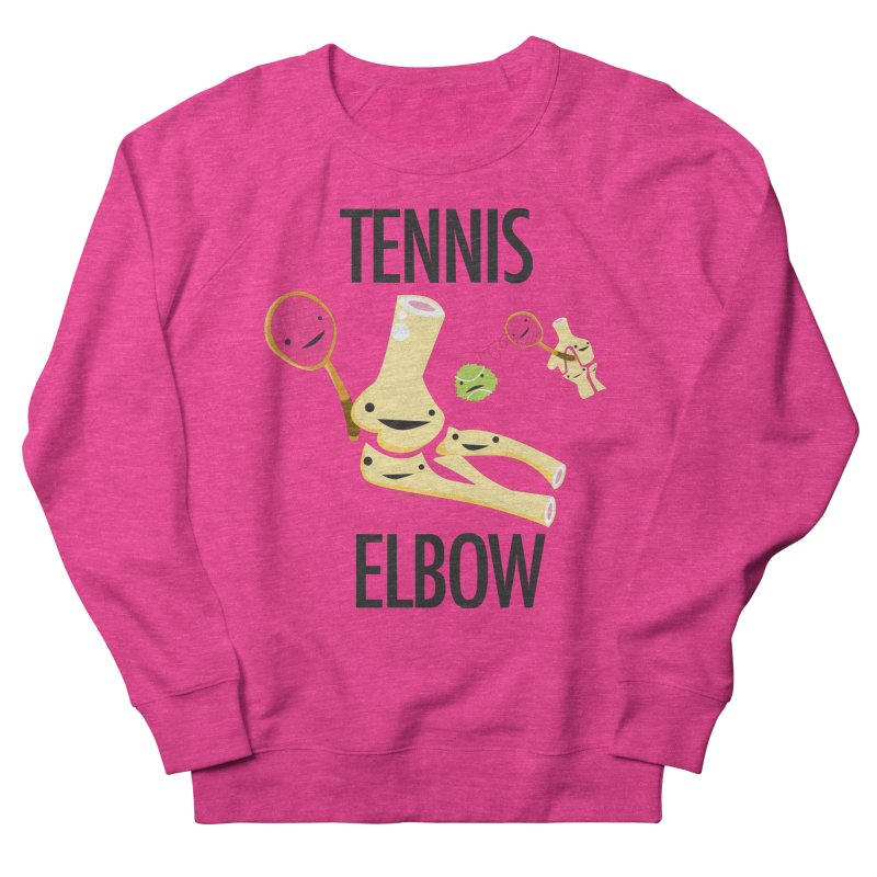 Tennis Elbow Women's French Terry Sweatshirt by I Heart Guts