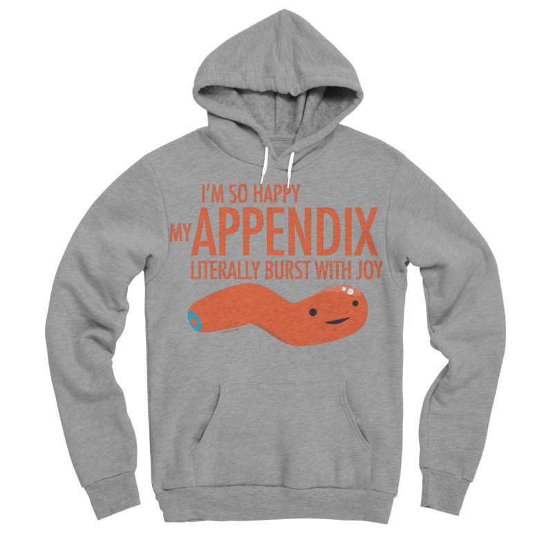 Appendix Literally Burst With Joy Men's Sponge Fleece Pullover Hoody by I Heart Guts