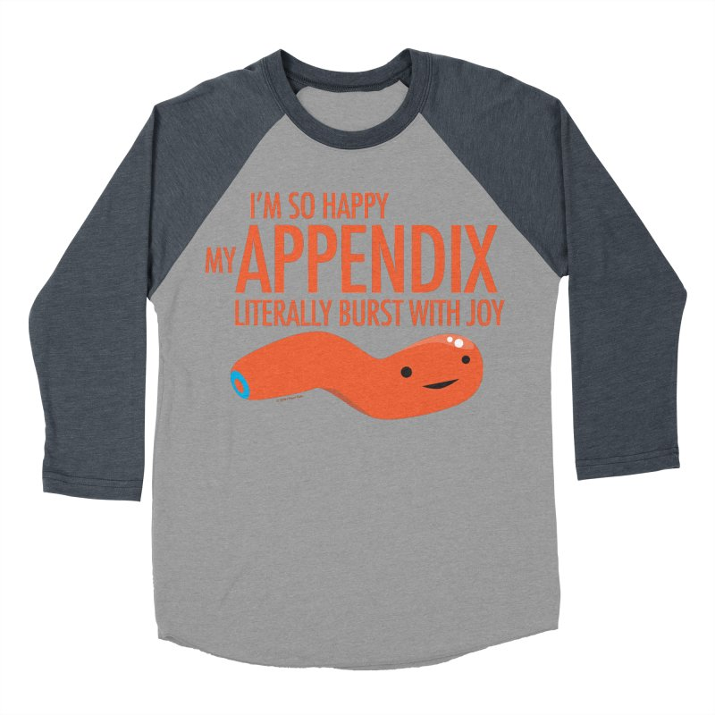 Appendix Literally Burst With Joy Men's Baseball Triblend Longsleeve T-Shirt by I Heart Guts