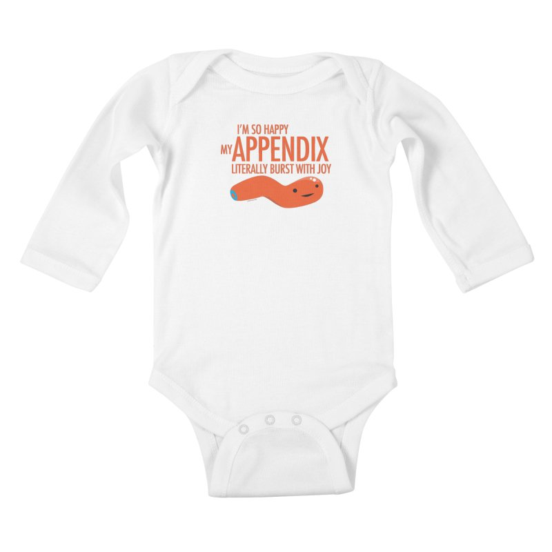Appendix Literally Burst With Joy Kids Baby Longsleeve Bodysuit by I Heart Guts