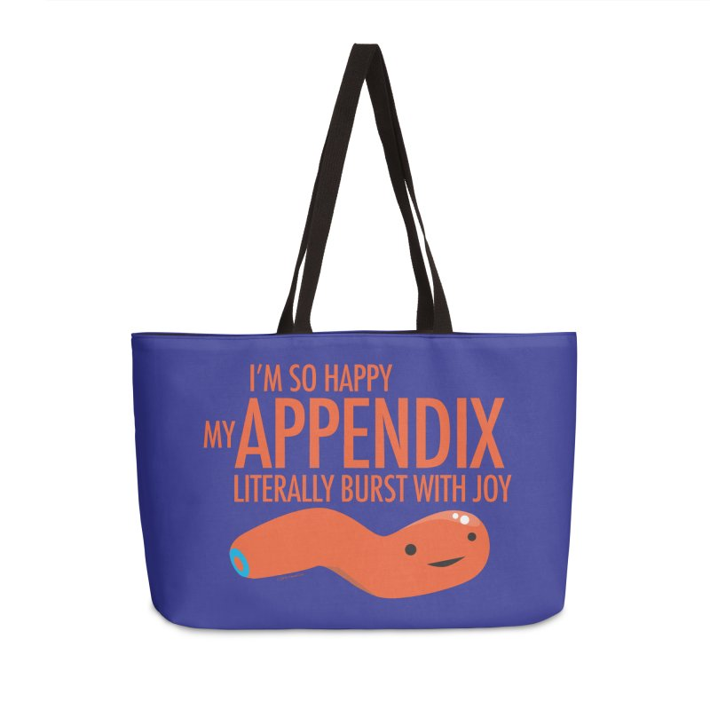 Appendix Literally Burst With Joy Accessories Weekender Bag Bag by I Heart Guts
