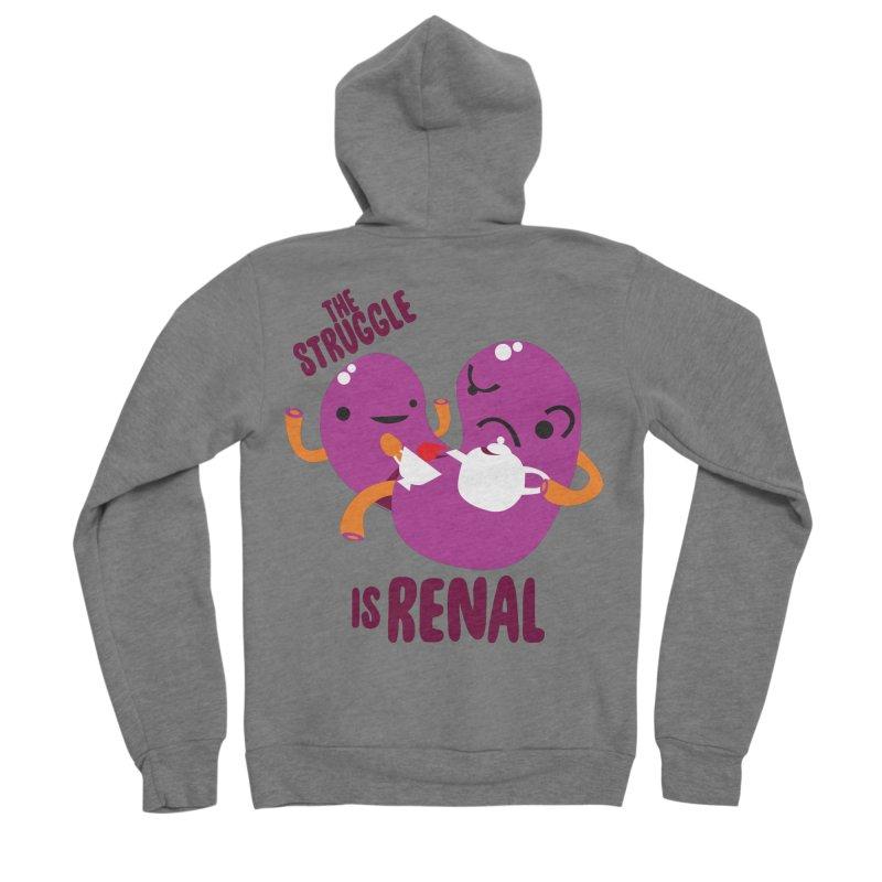 Kidney - The Struggle is Renal Women's Sponge Fleece Zip-Up Hoody by I Heart Guts