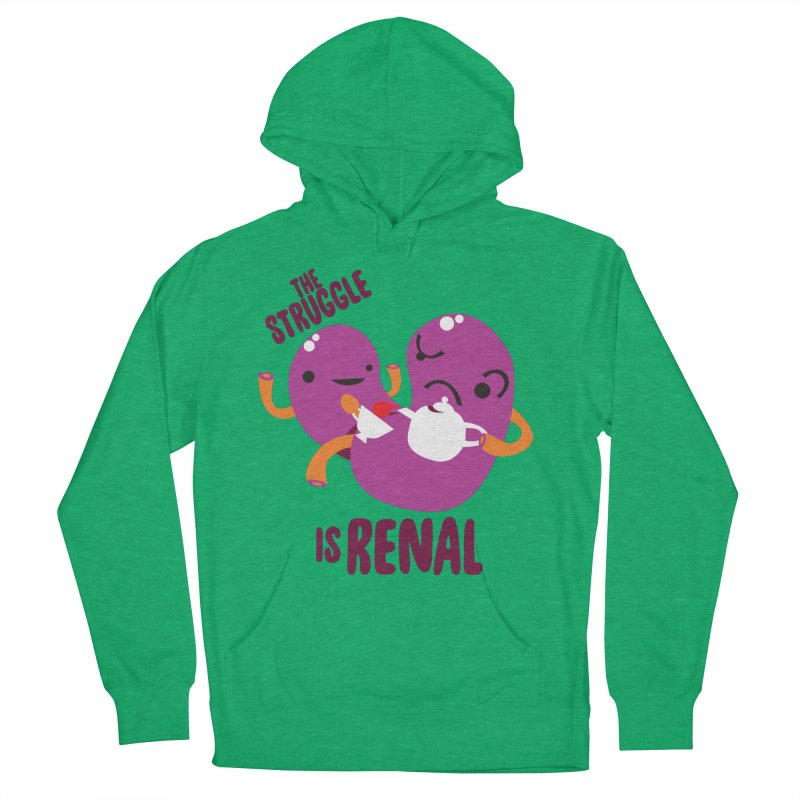 Kidney - The Struggle is Renal in Women's French Terry Pullover Hoody Heather Kelly by I Heart Guts