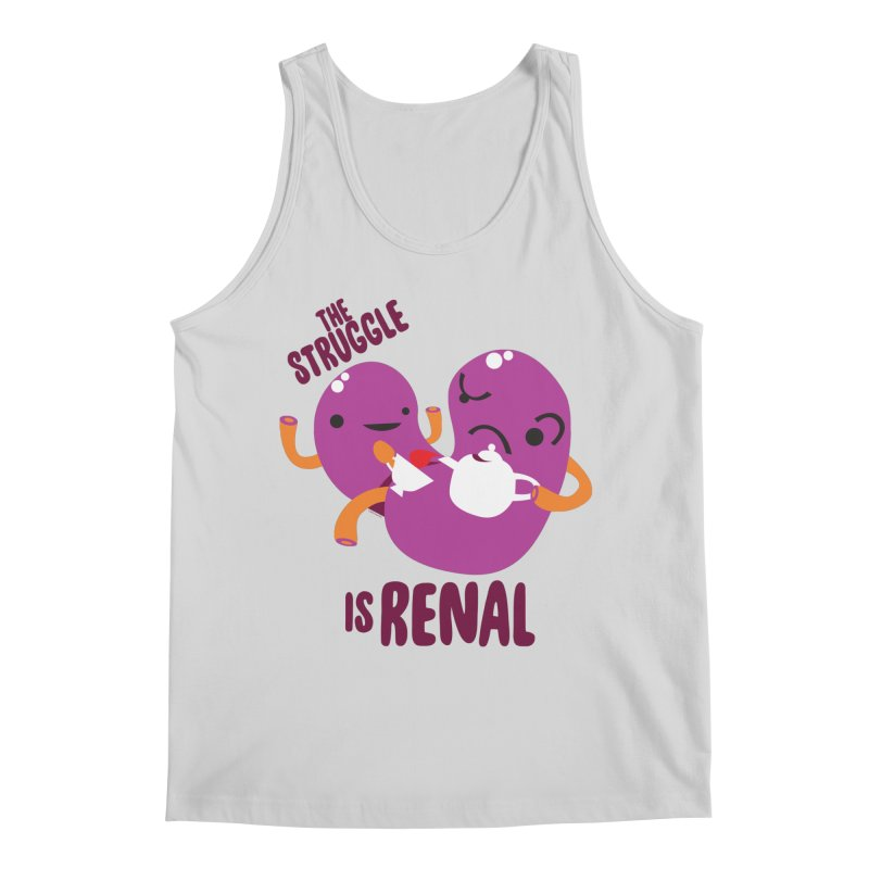 Kidney - The Struggle is Renal Men's Regular Tank by I Heart Guts