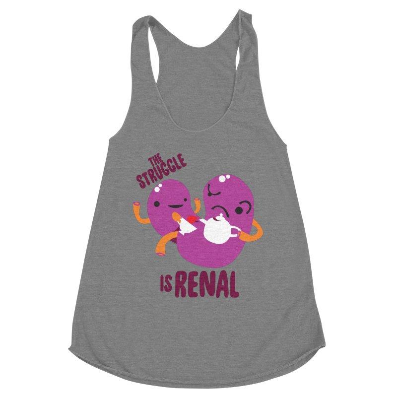 Kidney - The Struggle is Renal Women's Tank by I Heart Guts