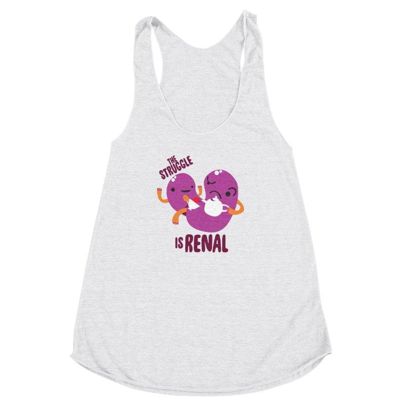 Kidney - The Struggle is Renal Women's Racerback Triblend Tank by I Heart Guts
